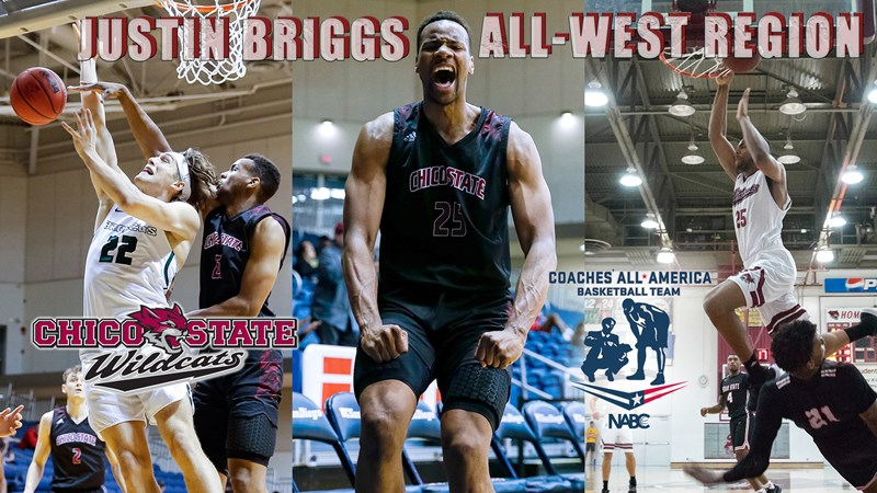 Briggs goes out with a bang! NABC All-Region honors for the big man - Chico State Athletics